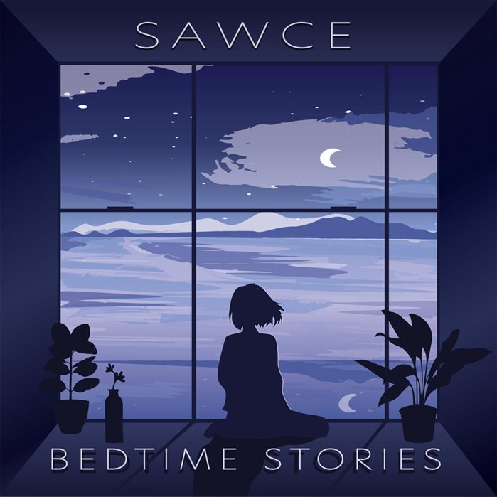 SAWCE - Bedtime Stories