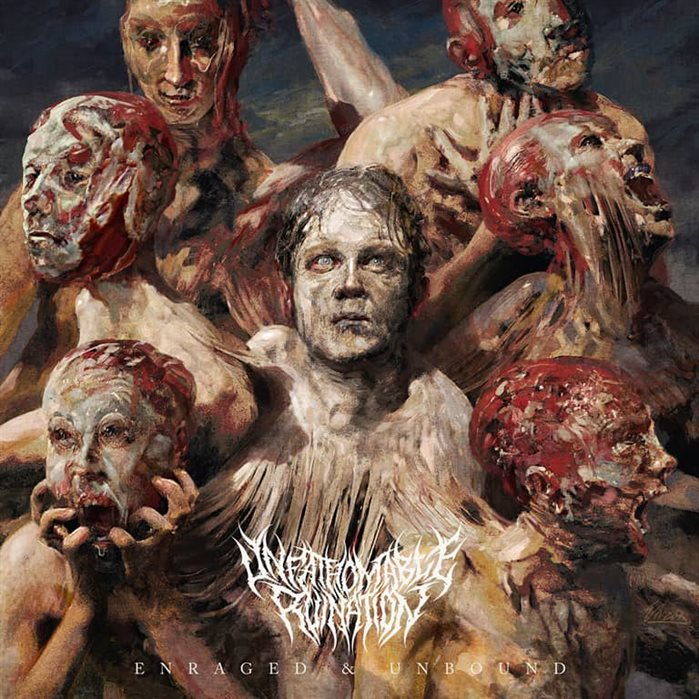 UNFATHOMABLE RUINATION - Enraged & Unbound