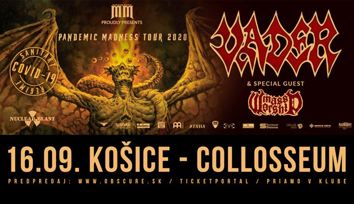 Pandemic Madness Tour 2020: VADER, MASS WORSHIP - 16. 9. 2020, Košice, Collosseum