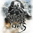 SUFFOCATE WITH YOUR VOMITUS - The Apocalypse