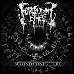 FOREBODING ETHER - Beyond Conjecture