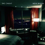 THE CHANT - New Haven