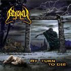 AGONY - My Turn To Die