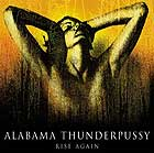 ALABAMA THUNDERPUSSY - Rise Again
