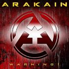 ARAKAIN - Warning!