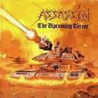 ASSASSIN - The Upcoming Terror