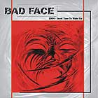 BAD FACE - Good Time To Wake Up