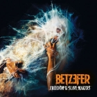 BETZEFER - Freedom To The Slave Makers