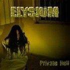 ELYSIUM - Private Hell