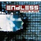 ENDLESS - Refuse To Shine