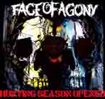 FACE OF AGONY - Hunting Season Opened