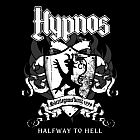 HYPNOS - Halfway To Hell