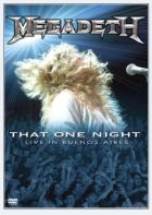 MEGADETH - That One Night Live In Buenos Aires