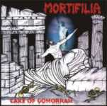MORTIFILIA - Care Of Gomorrah