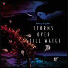 MOSTLY AUTUMN - Storms Over Still Water