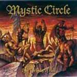 MYSTIC CIRCLE - Open The Gates Of Hell