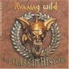 RUNNING WILD - 20 Years In History
