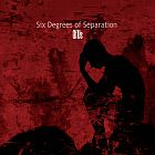 SIX DEGREES OF SEPARATION - Of Us
