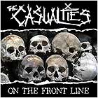 THE CASUALTIES - On The Front Line