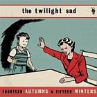 THE TWILIGHT SAD - Fourteen Autumns & Fifteen Winters