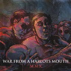 WAR FROM A HARLOTS MOUTH - MMX