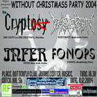 WITHOUT CHRISTMASS PARTY - Košice, Butterfly Club - 11. decembra 2004