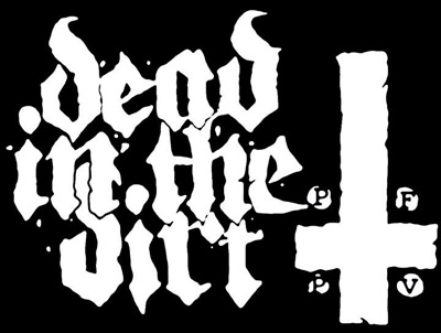 DEAD IN THE DIRT - The Blind Hole