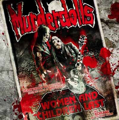 MURDERDOLLS - Women And Children Last